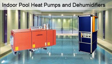 indoor pool heat pumps and dehumidifiers